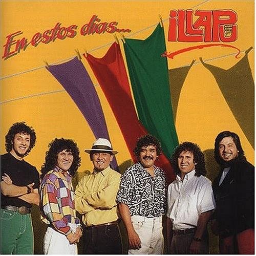 Illapu 1993 – En estos días (1993)