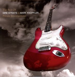 DIRE STRAITS & MARK KNOPFLER – PRIVATE INVESTIGATIONS