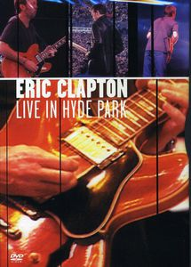ERIC CLAPTON- LIVE IN HYDE PARK