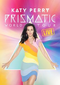 KATY PERRY – THE PRISMATIC WORLD TOUR LIVE