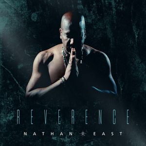NATHANEAST-REVERENCE