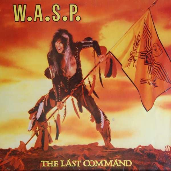 W.A.S.P. THE LAST COMAND LP