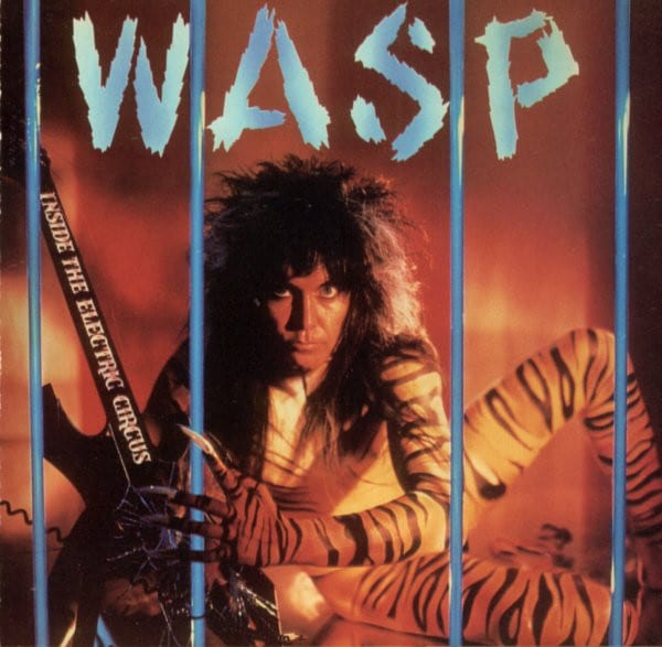 W.A.S.P. INSIDE THE ELECTRIC CIRCUS